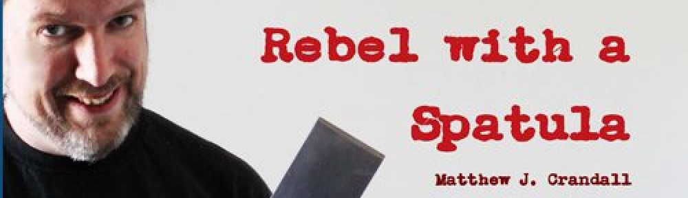 Rebel with a Spatula